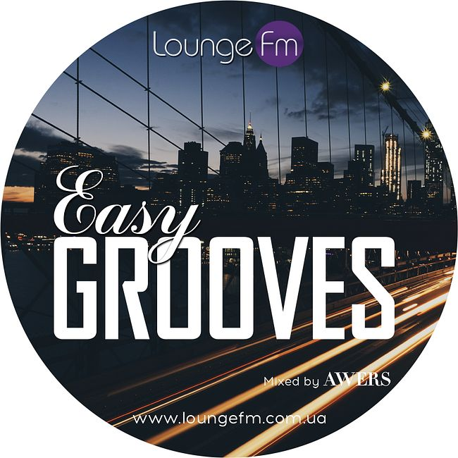AWERS - Easy Grooves #051 on Lounge Fm