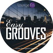 AWERS - Easy Grooves on Lounge Fm #51