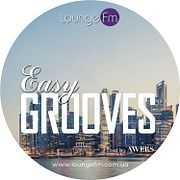 AWERS - Easy Grooves on Lounge Fm #49
