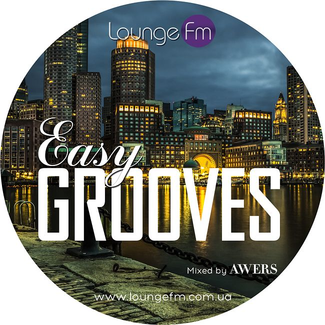 AWERS - Easy Grooves #045 on Lounge Fm