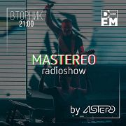 DFM #MASTEREO by ASTERO  выпуск 108 29/01/2019