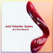 Justin Timberlake - Supplies (DJ Vini Remix)