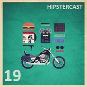 HIPSTERCAST 19