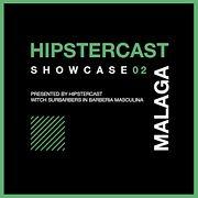 HIPSTERCAST SHOWCASE 02 Live!