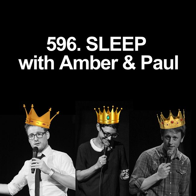 596. SLEEP with Amber & Paul