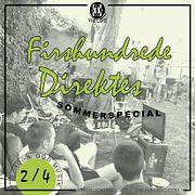 Firshundrede Direktes Sommerspecial (del 2/4)