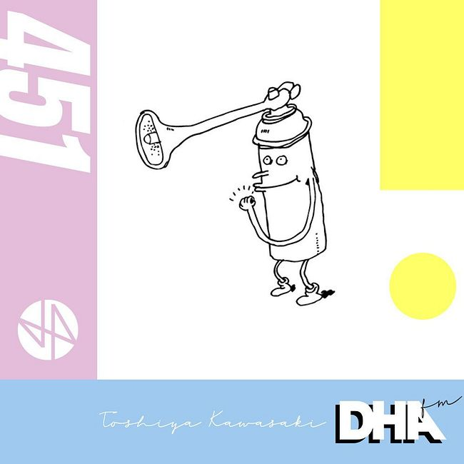 Toshiya Kawasaki - DHA FM Mix #451