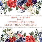 DJ Vini ft. Stephanie Coccer - Жестокая Любовь