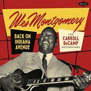 Джазовый подкаст №746: собрание ранних записей гитариста Уэса Монтгомери — «Back On Indiana Avenue»