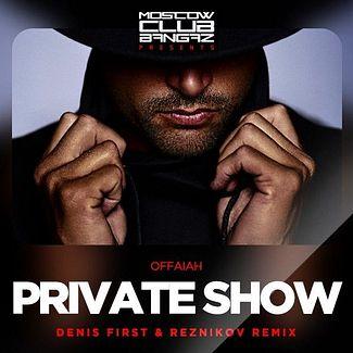 Private Show Denis First Reznikov