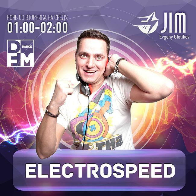 DFM DJ JIM #ELECTROSPEED выпуск 371 28/08/2018