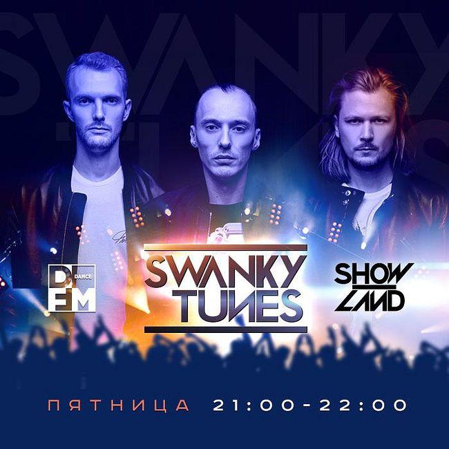DFM SWANKY TUNES #SHOWLAND 14/04/2017