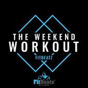 FitBeatz - The Weekend Workout #238 @ FitBeatz.com