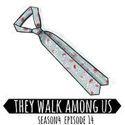 Season 4 - Episode 14