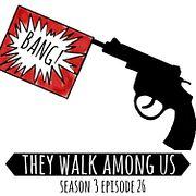 Season 3 - Episode 26
