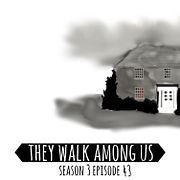Season 3 - Episode 43