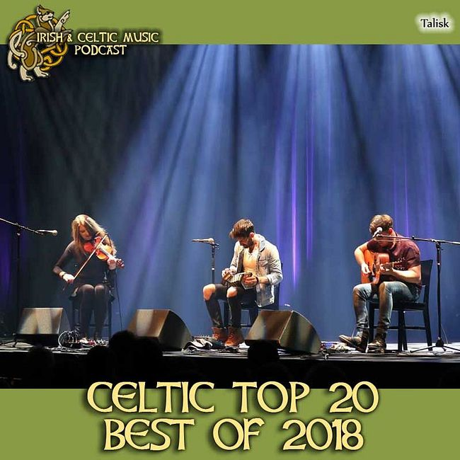 Celtic Top 20 Irish & Celtic Music Bands of 2018 #390