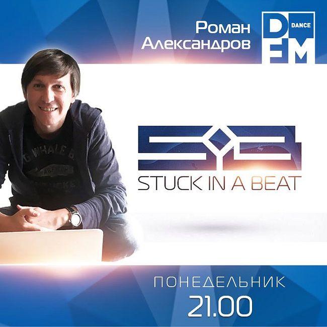 DFM Roman Alexandrov - Stuck In A Beat #295 (17/09/2018)