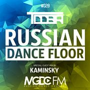 TDDBR – RUSSIAN DANCE FLOOR #028 (Special Guest Mix By Kaminsky) @ MGDC FM [RUSSIAN DANCE CHANNEL]