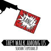 Season 3 - Episode 27