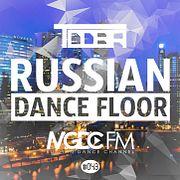 TDDBR - Russian Dance Floor #043 [MGDC FM - RUSSIAN DANCE CHANNEL]