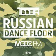 TDDBR - Russian Dance Floor #040 [MGDC FM - RUSSIAN DANCE CHANNEL]