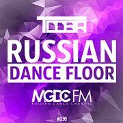 TDDBR - Russian Dance Floor #038 [MGDC FM - RUSSIAN DANCE CHANNEL]