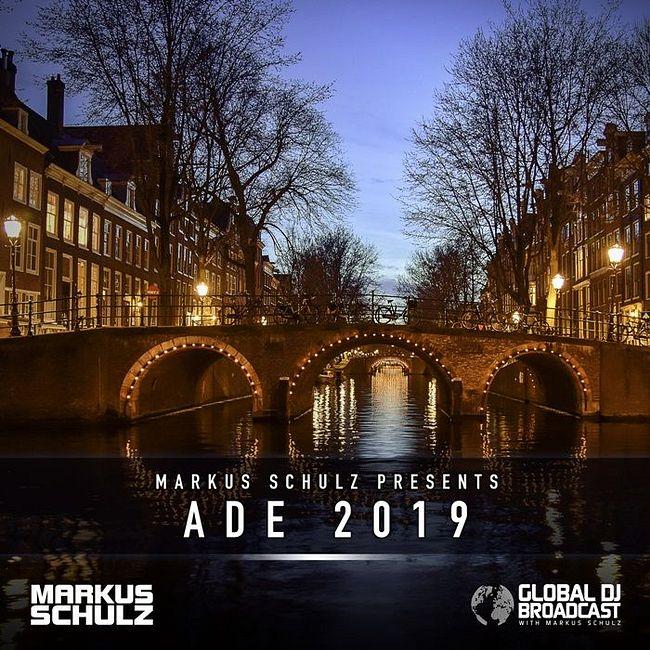 Global DJ Broadcast: Markus Schulz ADE 2019 Edition (Oct 17 2019)