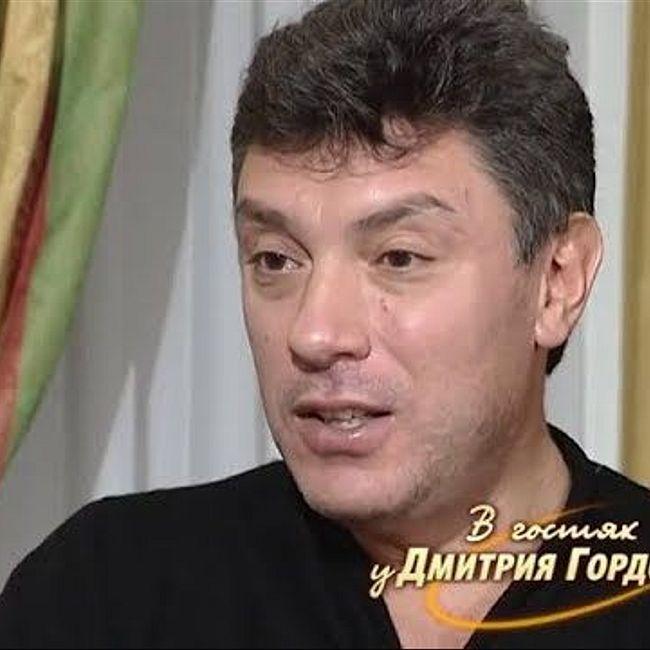 """Немцов: Березовский произнес: """"Тебе сказано: мы страной управляем"""", — и я понял: России конец!"""