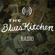 The Blues Kitchen Radio: 19 November 2018