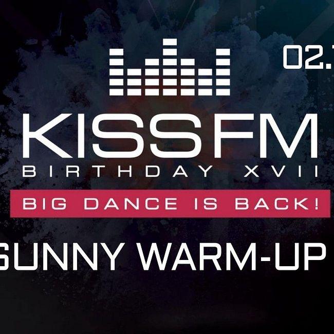 Warm-Up Set @ KISS FM Birthday XVII