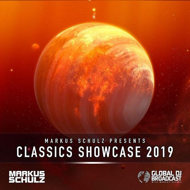 Global DJ Broadcast: Markus Schulz Classics Showcase 2019