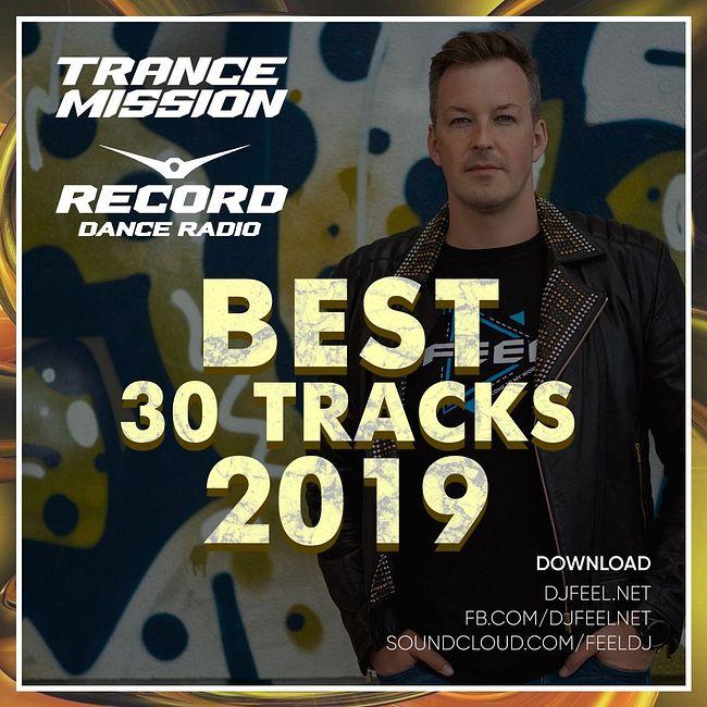 DJ FEEL - TRANCEMISSION BEST 30 TRACKS 2019 (31-12-2019) #1000