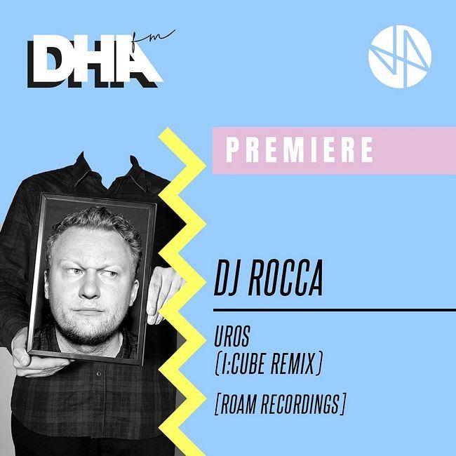 Premiere: DJ Rocca - Uros (I:Cube Remix) [Roam Recordings]