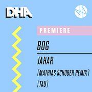 Premiere: BOg - Jahar (Mathias Schober Remix) [TAU]