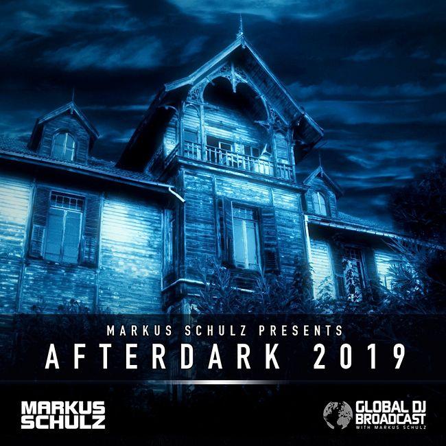Global DJ Broadcast: Markus Schulz Afterdark 2019 (Oct 24 2019)