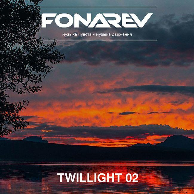 Fonarev - Twilight 02 [2020]. #2