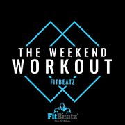 FitBeatz - The Weekend Workout #247 @ FitBeatz.com