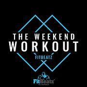 FitBeatz - The Weekend Workout #246 @ FitBeatz.com