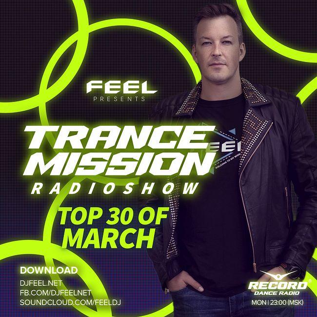 DJ FEEL - TOP 30 MARCH 20202 TRANCEMISSION (20-04-20) #1006