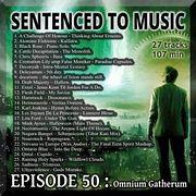 EPISODE 50 :  Omnium Gatherum
