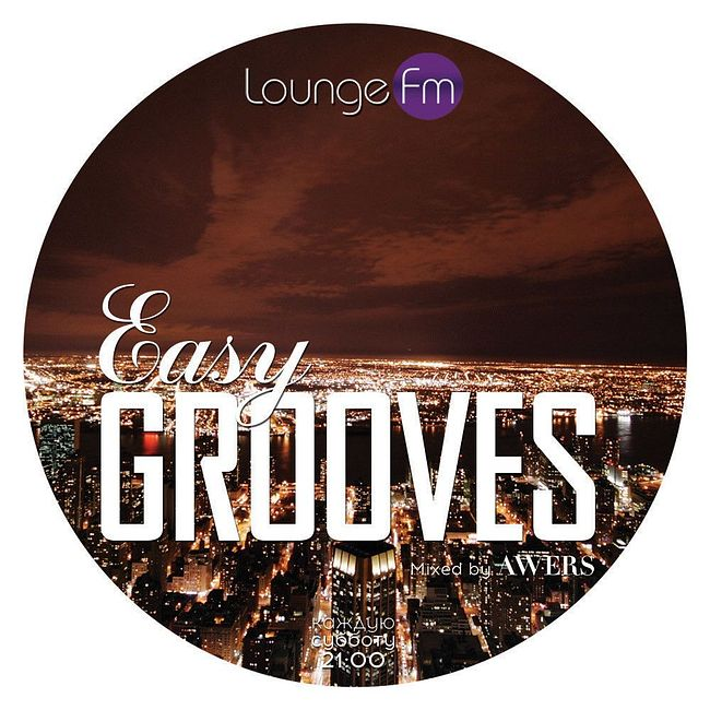AWERS - Easy Grooves #043 on Lounge Fm
