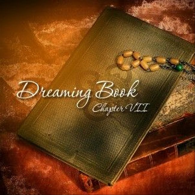 Dreaming Book - Chapter VII by Bam Ex