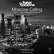 Ivan Roudyk-Moscow Calling Part 11 Tech & Progressive (side E)(ivanroudyk.com)