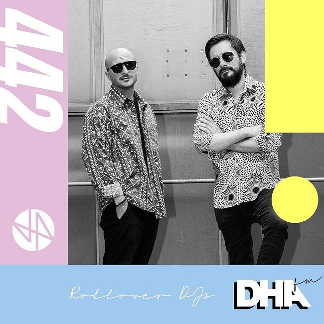 Rollover Djs - DHA FM Mix #442