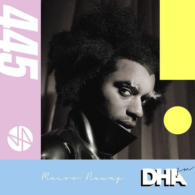 Mairo Nawaz - DHA FM Mix #445