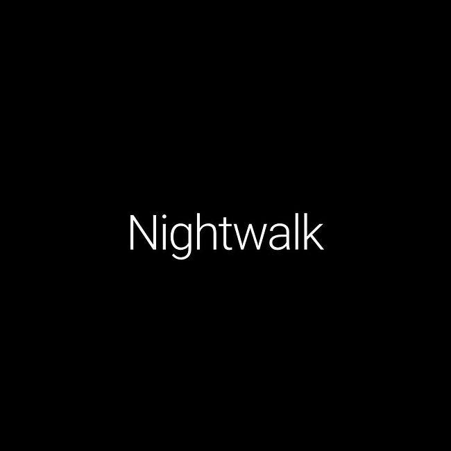 Episode #45: Nightwalk
