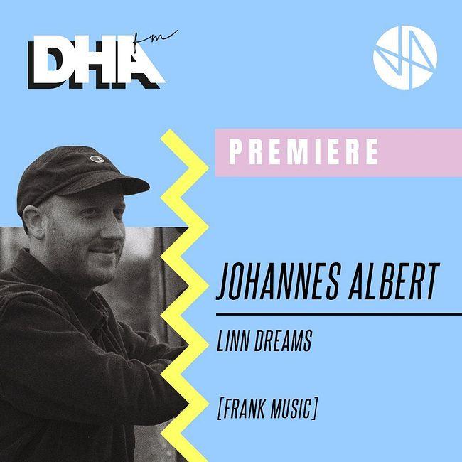 Premiere: Johannes Albert - Linn Dreams [Frank Music]