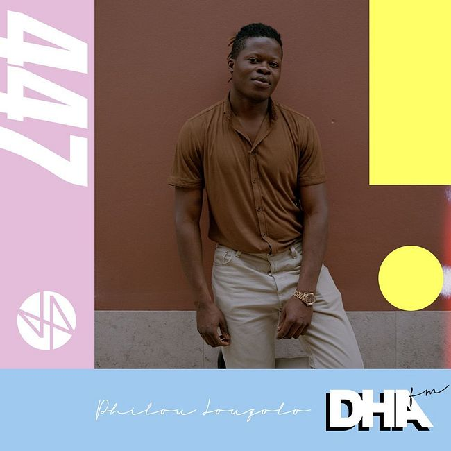 Philou Louzolo - DHA FM Mix #447