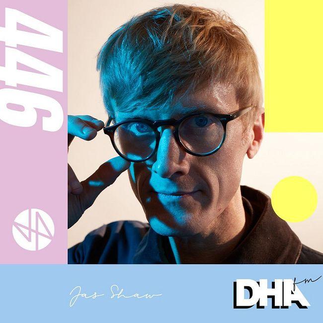 Jas Shaw (Simian Mobile Disco) - DHA FM Mix #446
